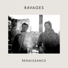 Ravages - Renaissance