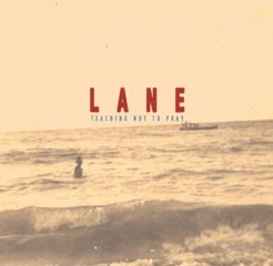 Lane - Teaching No To Pray