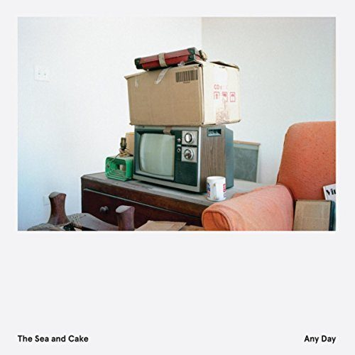 The Sea and Cake - Anyday