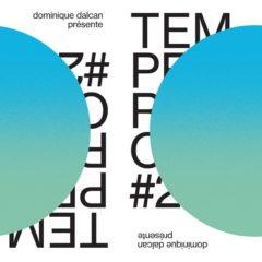 Dominique Dalcan - Temperance#2