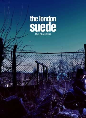 Suede - The Blue Hour