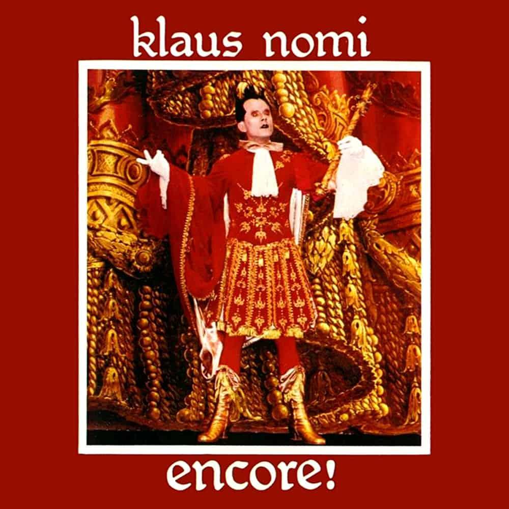 Klaus Nomi - Encore