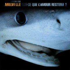 Melville - Et ce que l'amour
