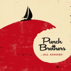 Punch Brothers - All Shore