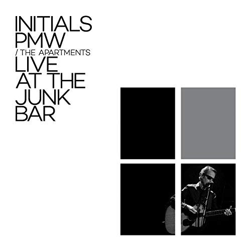 The Apartments - Initials PMW live at The Junk Bar