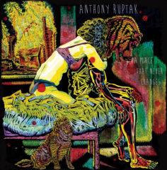 Anthony Ruptak - A Place That Never Changes