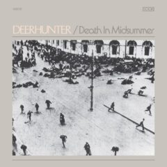 Deerhunter - Death In Midsummer.