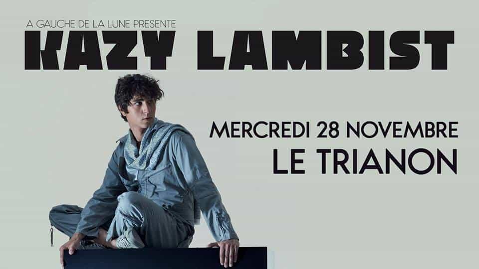 Kazy Lambist au Trianon
