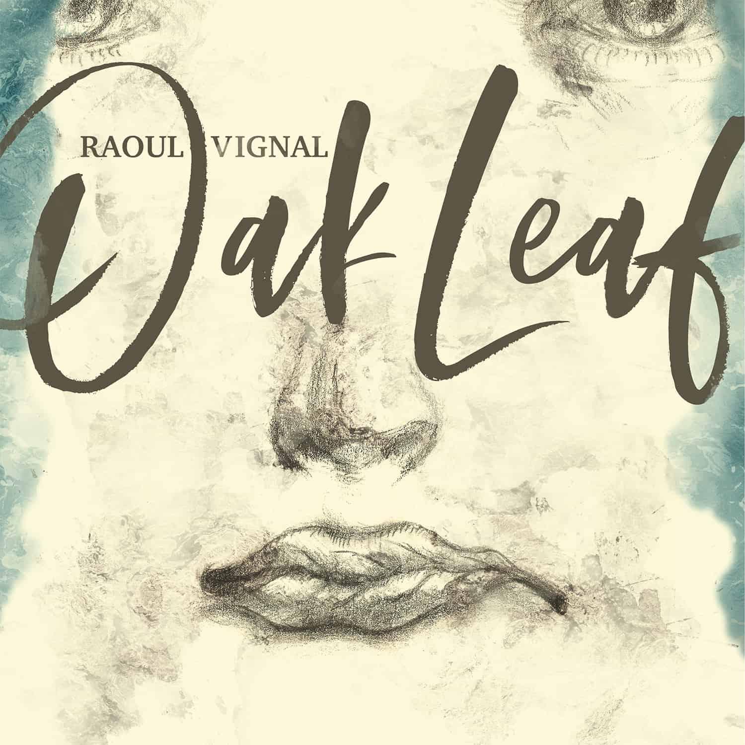 Raoul Vignal – Oak Leaf