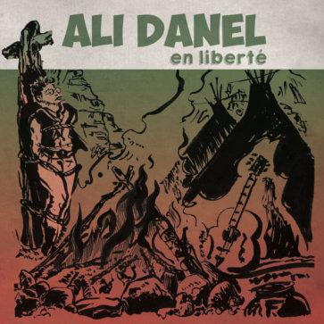 Ali Danel - En liberté