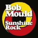 ob Mould - Sunshine Rock