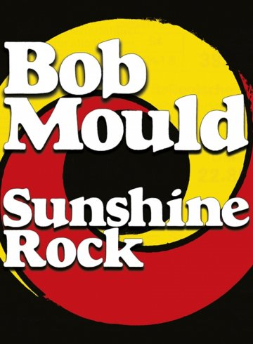 ob Mould - Sunshine Rock