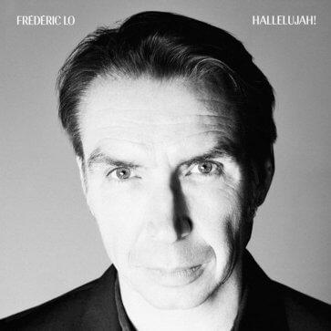 Frédéric Lo - Hallelujah!