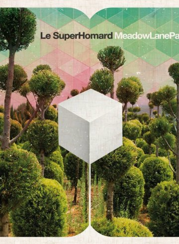 Le SuperHomard - Meadow Lane Park