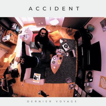 Accident - Dernier Voyage EP