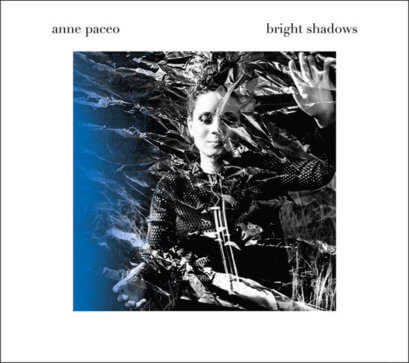 Anne Paceo - Bright Shadow