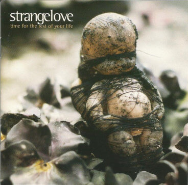 Strangelove - Time For The Rest Of Your Life