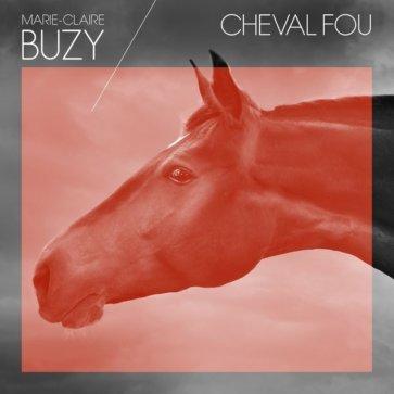 pochette: Buzy - Cheval Fou