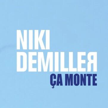 Niki DeMiller - Ca monte