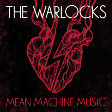 The Warlocks - Mean Music Machine