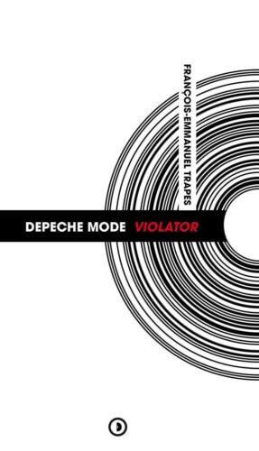 François-Emmanuel Trapes - Depeche mode : Violator