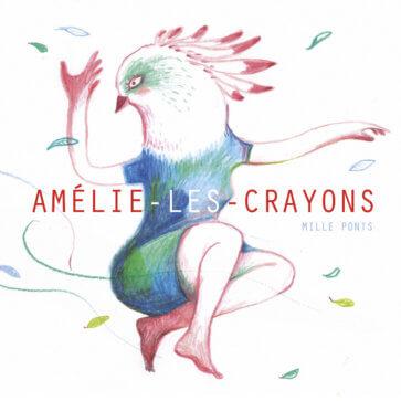 Amélie-les-Crayons - Mille Ponts