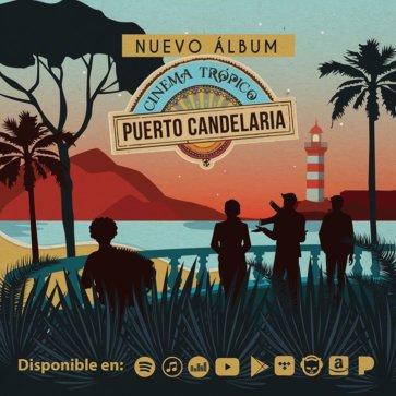 Puerto Candelaria - Cinéma tropico