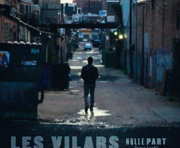 [EXCLU] Les Vilars – Nulle Part