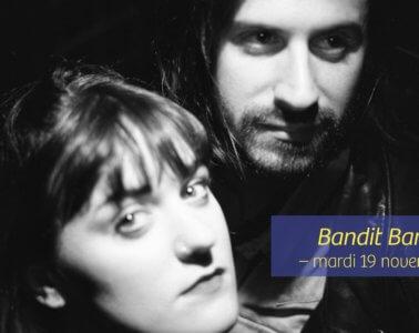 Nouvelles Voix En Beaujolais - Bandit Bandit