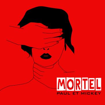 Paul Et Mickey - Mortel