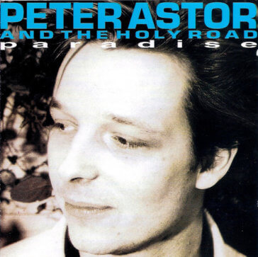 Pete Astor - Paradise