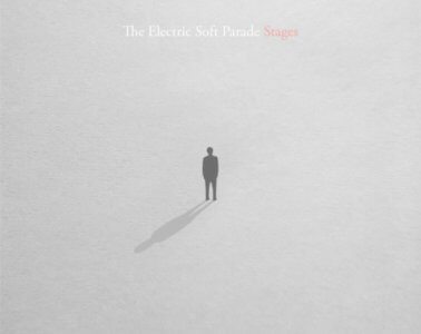 The Electric Soft Parade - Stages