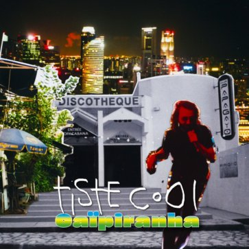 Tiste Cool - Caïpiranha