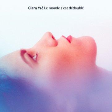 Clara-Yse_Le-monde-s-est-dedouble