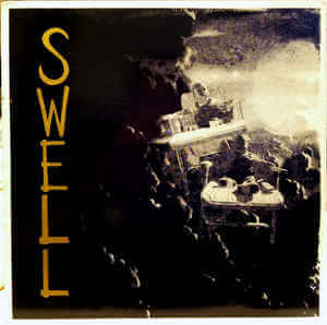 swell- swell