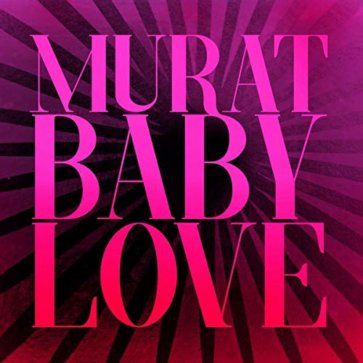 Jean Louis Murat -Baby Love