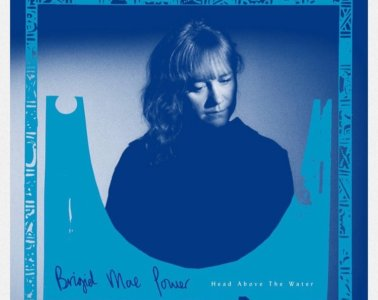 Brigid Mae Power – Head Above The Water