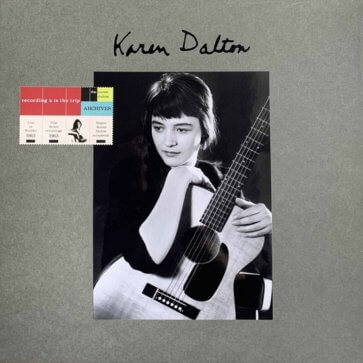 Karen Dalton - Recording is the trip