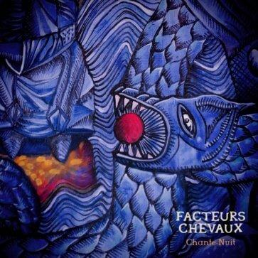 FacteursChevaux_ChanteNuit_HD