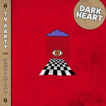 TV PARTY - Dark Heart (EP)