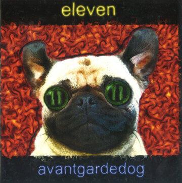 Avantgardedog - Eleven