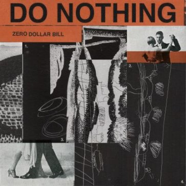 Do Nothing - Zero Dollar Bill
