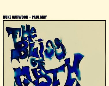 Duke Garwood + Paul May – The Bliss of Myth