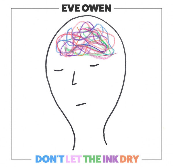 Eve Owen - Don't Let The Ink Dry