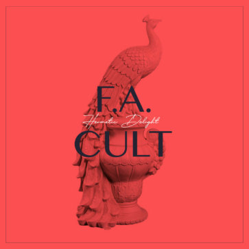FA Cult - Hermetic Delight