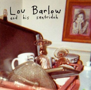 Lou Barlow and His Sentridoh
