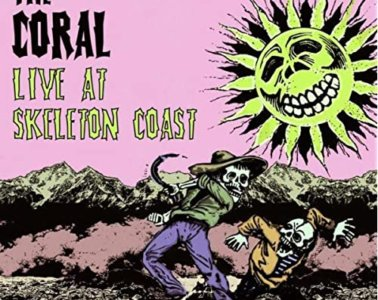 The Coral – Live At Skeleton Coast