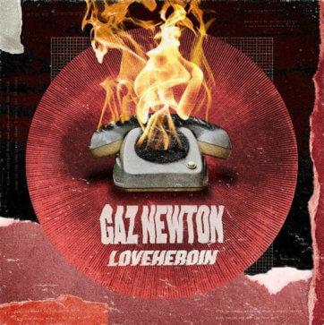 Gaz Newton- Loveheroin