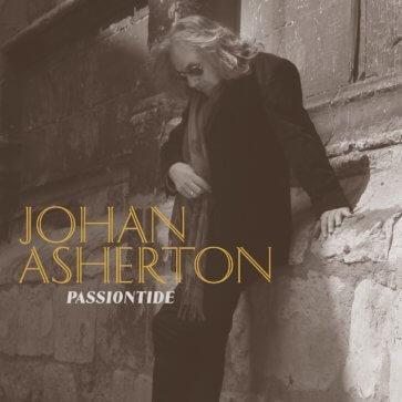 Johan Asherton - Passiontide