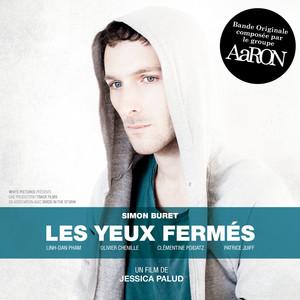 AaRON - Les Yeux Fermés (bande Originale Du Film)